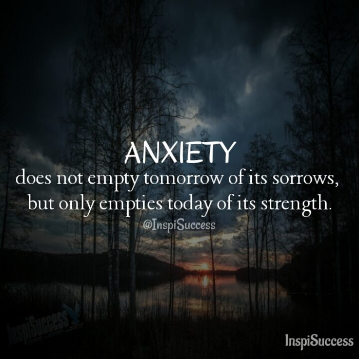 Anxiety Quote - InspiSuccess