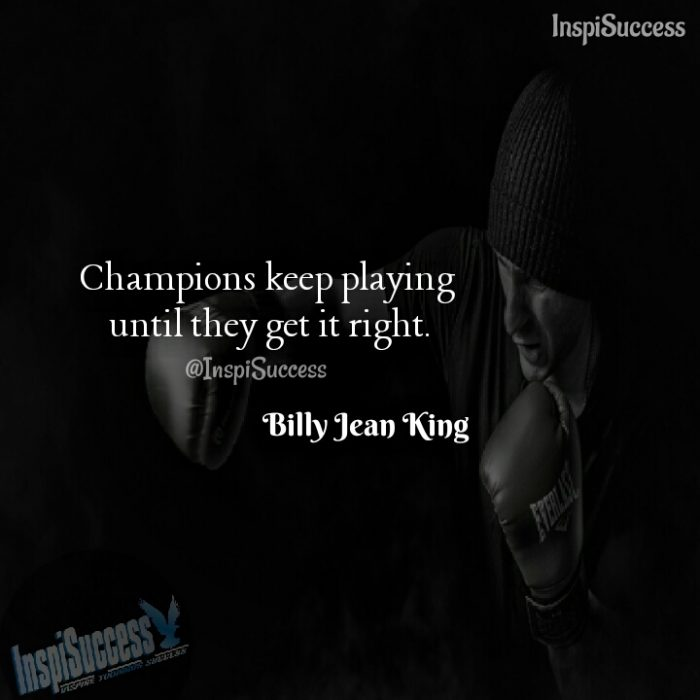 Billy Jean King Quote - InspiSuccess