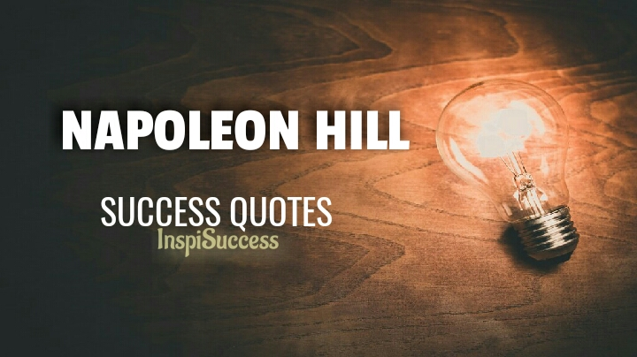 Napoleon Hill Success Quotes - InspiSuccess