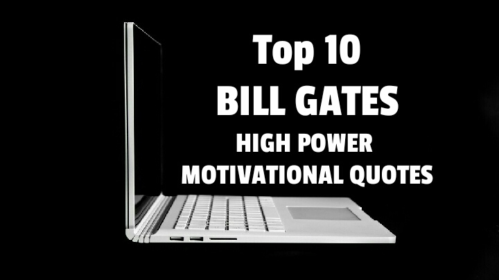 BIll Gates High power motivational Quotes - InspiSuccess