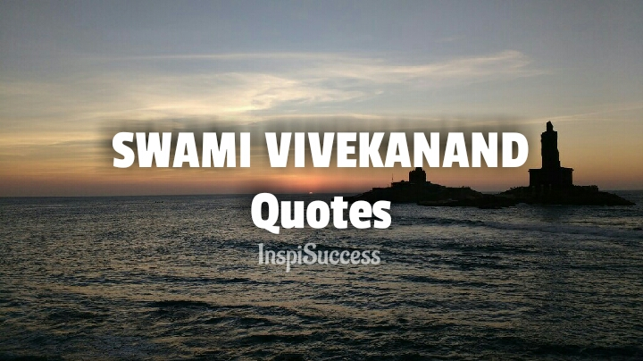 Swami Vivekananda Quotes - Inspisuccess