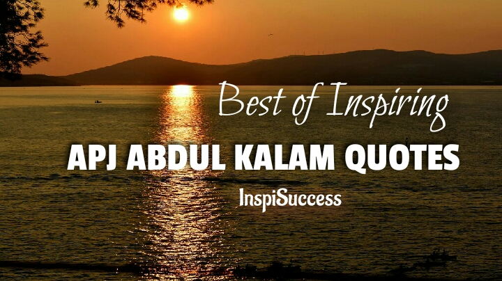 APJ Abdul Kalam Quotes - InspiSuccess