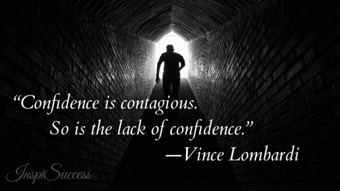 Confidence is contagious. So is the lack of confidence. - Vince Lombardi
