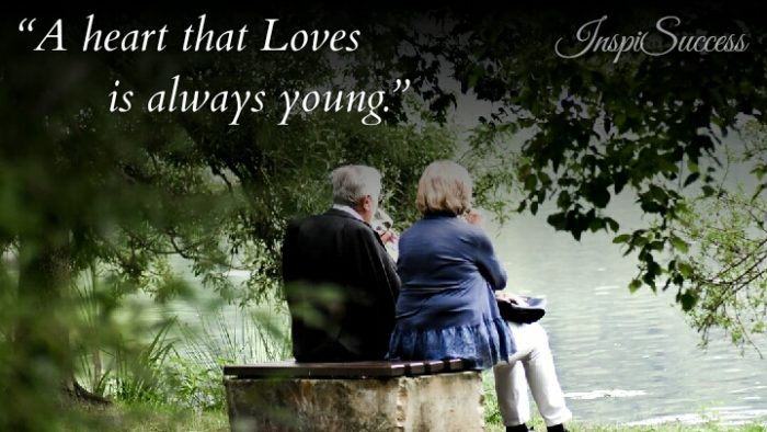 A heart that loves is always young.