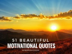 51 Beautiful Motivational Quotes